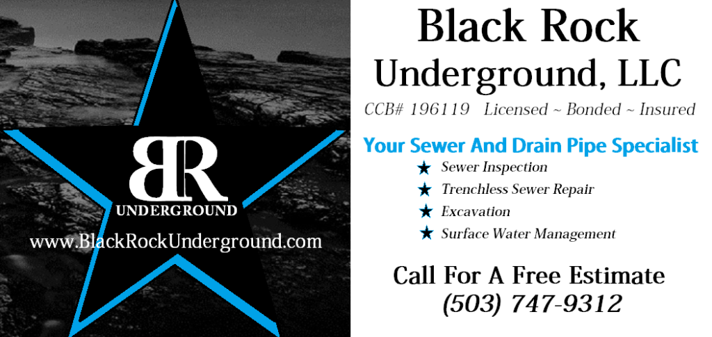 Trenchless Sewer Repair Scappoose Oregon and Sewer Scope Inspection Scappoose services. Black Rock Underground LLC is your local underground specialists.